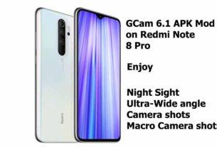 Redmi Note 8 pro GCam 6.1 APK