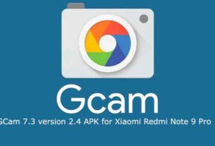 latest GCam 7.3 APK on Xiaomi Redmi Note 9 Pro