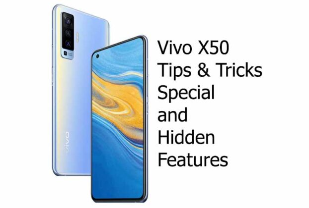 Best Vivo X50 tips and tricks, special and hidden features