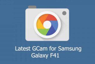 GCam APK for Samsung Galaxy F41
