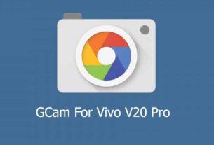 GCam APK for Vivo V20 Pro