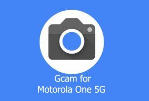 GCam APK for Motorola One 5G