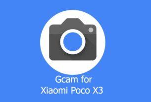 GCam APK for Xiaomi Poco X3